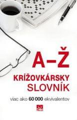Belanová Magda: Krížovkársky slovník - Viac ako 60 000 ekvivalentov