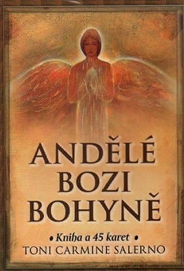 Salerno Toni Carmine: Andělé bozi bohyně - Kniha a 45 karet