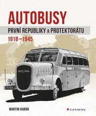 Harák Martin: Autobusy první republiky a protektorátu 1918-1945