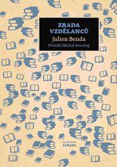 Benda Julien: Zrada vzdělanců