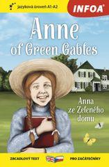 Montgomeryová Lucy Maud: Anna ze Zeleného domu / Anne of Green Gables - Zrcadlová četba (A1-A2)