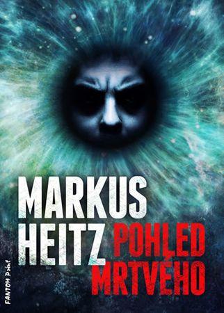 Heitz Markus: Pohled mrtvého