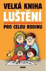 kolektiv: Velká kniha luštění pro celou rodinu