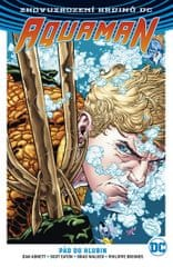 Abnett Dan: Aquaman 1 - Pád do hlubin