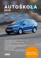 Barták Matěj a kolektiv: Autoškola 2019