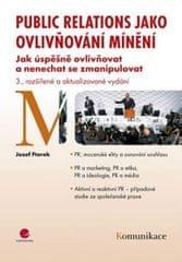 Ftorek Jozef: Public relations jako ovlivňování mínění - 3. vydání