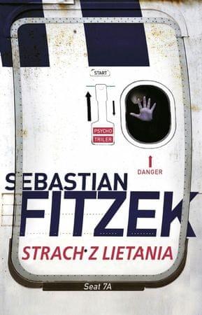 Fitzek Sebastian: Strach z lietania