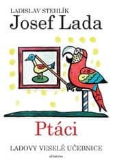 Lada Josef: Ladovy veselé učebnice 2 - Ptáci