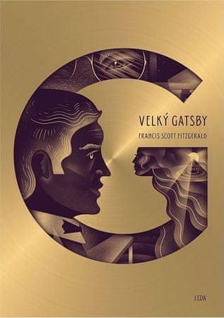 Fitzgerald Francis Scott: Velký Gatsby - ilustrované dárkové vydání
