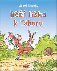 Běží liška k táboru - Lidové říkanky