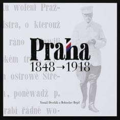 Dvořák Tomáš, Rejzl Bohuslav,: Praha 1848-1918