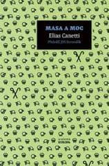Canetti Elias: Masa a moc