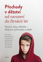 kolektiv autorů: Přechody v dětství od narození do čtrnácti let