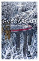 autor neuvedený: Sprievodca - Švýcarsko (Poznáváme) Lonely Planet