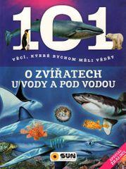 101 věcí, které bychom měli vědět o zvířatech u vody a pod vodou
