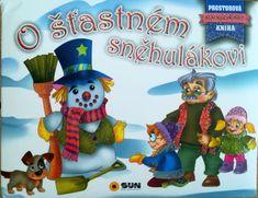 O štastném sněhulákovi - Prostorová kniha