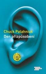 Palahniuk Chuck: Den přizpůsobení