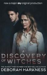 Harknessová Deborah: A Discovery of Witches : Now a major TV series (All Souls 1)