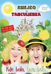 Smejko a Tanculienka - DVD Kde Bolo, tam bolo...