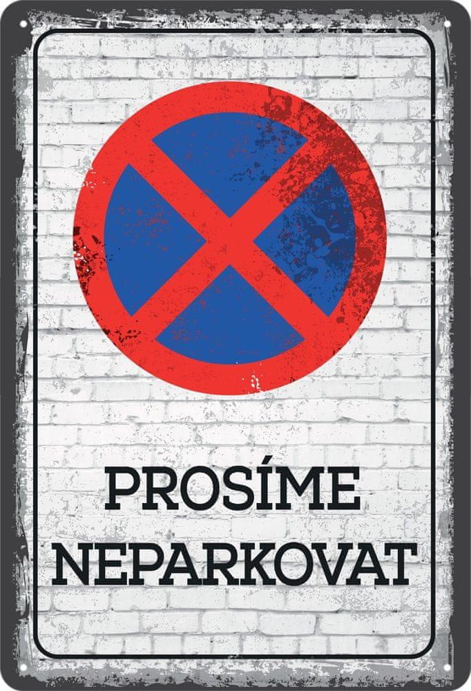 Postershop Plechová cedule: Prosíme neparkovat