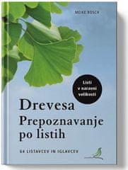 Meike Bosch: Drevesa: Prepoznavanje po listih