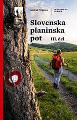 Andraž Poljanec: Slovenska planinska pot, 3. del