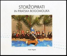 Anže Pegam: Storžopirati in piratska bogomoljka