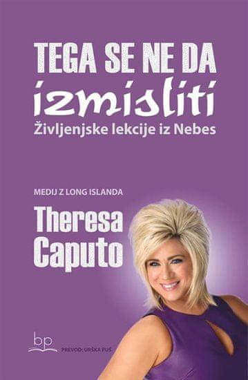 Theresa Caputo: Tega se ne da izmisliti
