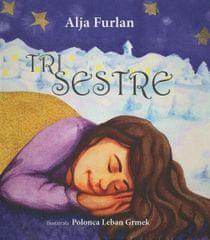 Alja Furlan: Tri sestre