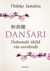 Jamašita Hideko: Danšari - Dokonalý úklid vás osvobodí