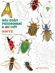 Kolektív autorov: Hmyz - Môj zošit pozorovania a aktivít