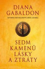 Gabaldon Diana: Sedm kamenů lásky a ztráty