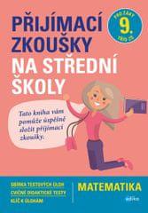 Sedláček Stanislav: Matematika - Přijímací zkoušky na střední školy pro žáky 9. tříd ZŠ