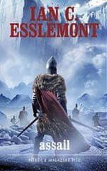 Esslemont Ian Cameron: Malazská říše - Assail