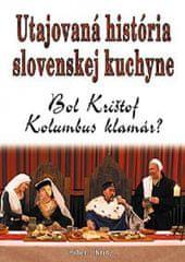 Ihring Róbert: Utajovaná história slovenskej kuchyne
