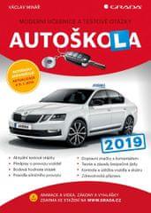 Minář Václav: Autoškola 2019 - Moderní učebnice a testové otázky