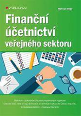 Máče Miroslav: Finanční účetnictví veřejného sektoru