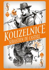 de Castell Sebastien: Divotvůrce 3 - Kouzelnice