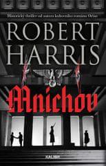 Harris Robert: Mnichov