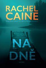 Caine Rachel: Na dně