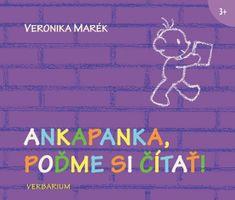 Marék Veronika: Ankapanka, poďme si čítať