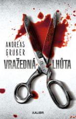 Gruber Andreas: Vražedná lhůta