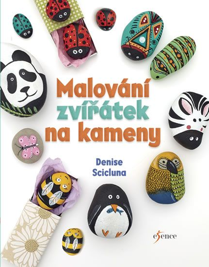 Scicluna Denise: Malování zvířátek na kameny