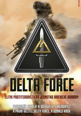 A.Beckwith, Donald Knox Charlie: Delta Force - Elitní protiteroristická jednotka americké armády