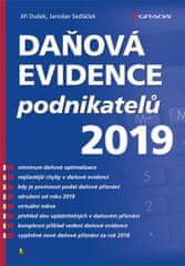 Dušek Jiří, Sedláček Jaroslav,: Daňová evidence podnikatelů 2019