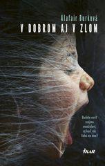 Burková Alafair: V dobrom aj v zlom