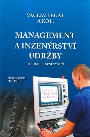 Legát Václav: Management a inženýrství údržby