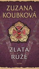 Koubková Zuzana: Zlatá růže