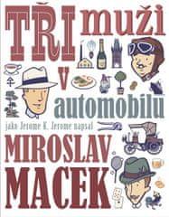 Macek Miroslav: Tři muži v automobilu