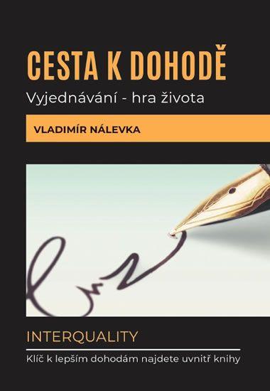 Nálevka Vladimír: Cesta k dohodě: Vyjednávání - hra života